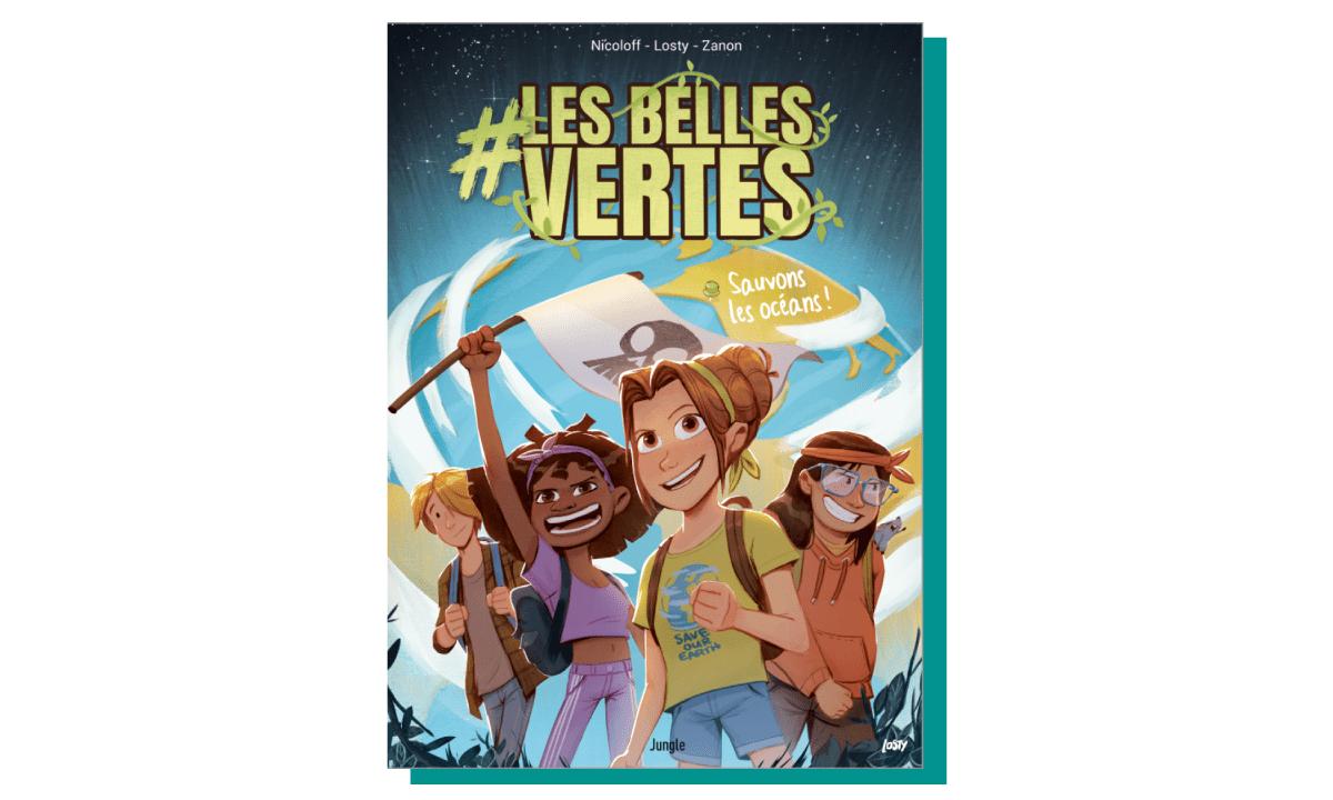 #LesBellesVertes, ou le club des cinq version écolo et 2.0